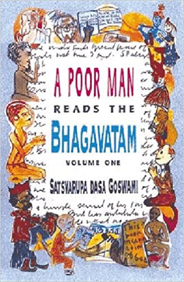 Poor Man Reads the Bhagavatam Vol.1