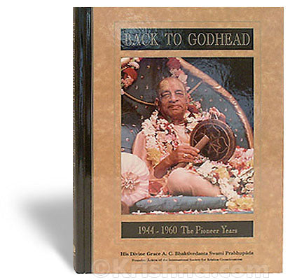 Back To Godhead Book: 1944-1960 The Pioneer Years