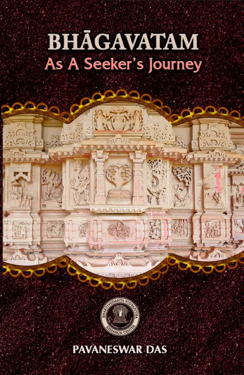 BHAGAVATAM As A Seeker's Journey