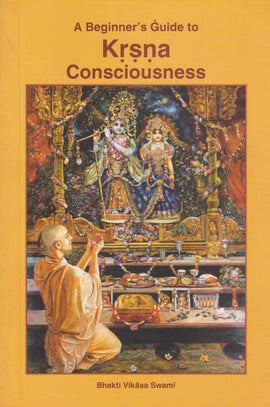 Beginner Guide To Krishna consciousness