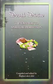 Death Divine: the Gateway to spiritual perfection