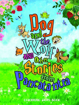 Dog And The Wolf & Other Stories From Pancatantra