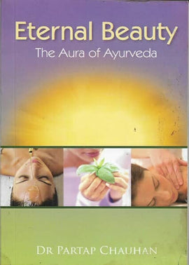 Eternal Beauty: The Aura of Ayurveda