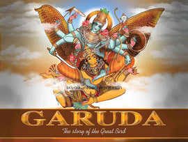 Garuda – The Story Of The Great Bird