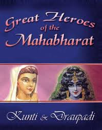 Great Heores Of The Mahabharata