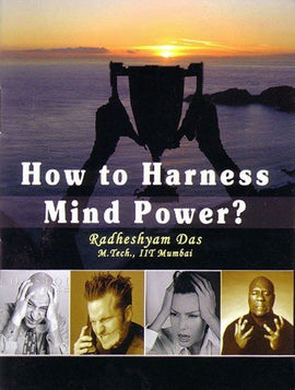 How to Harness Mind Power