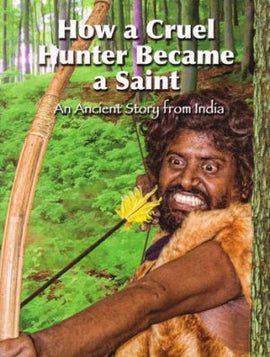 How A Cruel Hunter Became A Saint