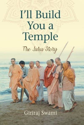 I'll Build You a Temple: The Juhu Story