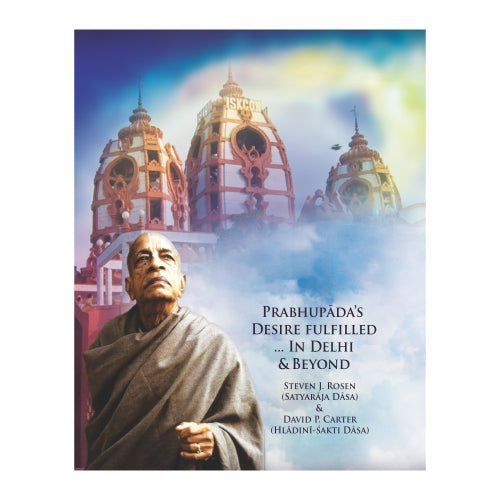 India's Glory- Prabhupada's Desire Fulfilled in Delhi