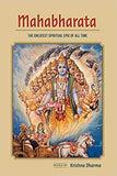 MAHABHARATA : The Greatest Spiritual Epic of All Time