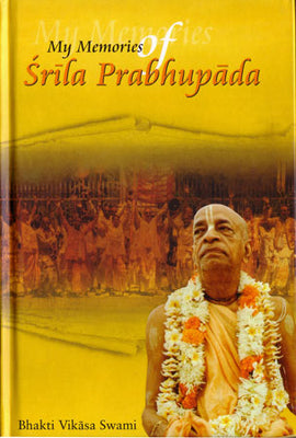 My Memories of Srila Prabhupada