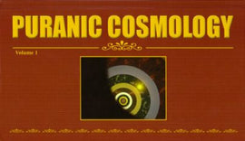 Puranic Cosmology, Volume 1.