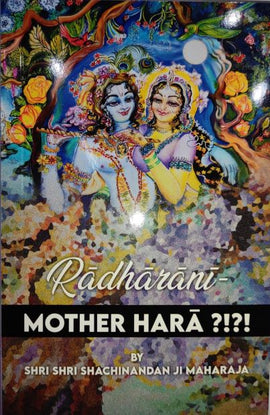 Radharani Mother Hara ?