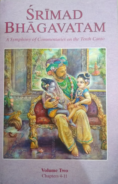 SRIMAD BHAGAVATAM, A Symphony Of Commentaries On The Tenth Canto (Volume 2)