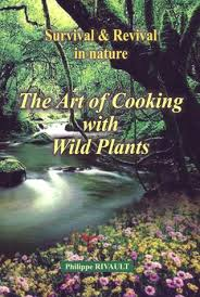 The Art of Cooking with Wild Plants