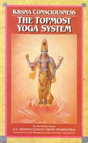 The Topmost Yoga System
