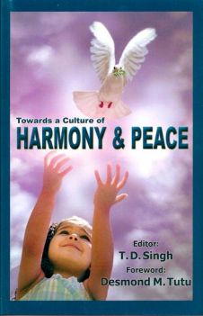 Towards a Culture of Harmony and Peace (Hard bound)