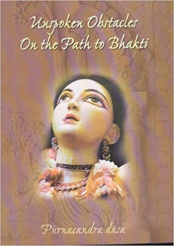 Unspoken Obstacles On the Path of Bhakti