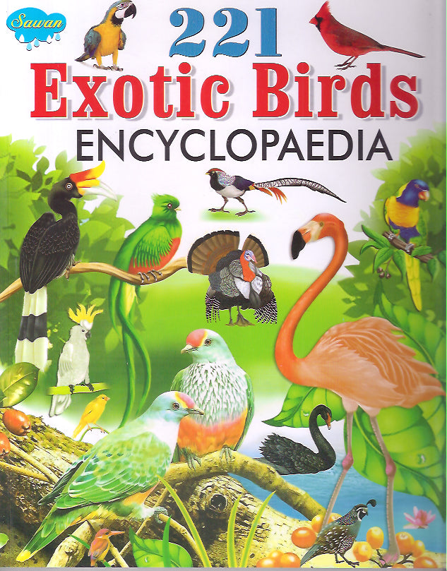 221 EXOTIC BIRDS ENCYCLOPAEDIA