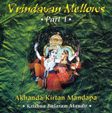 Vrindavan Mellows Part 1