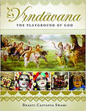 Vrndavana-The Playground of God