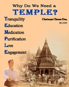 Why do we need a TEMPLE?