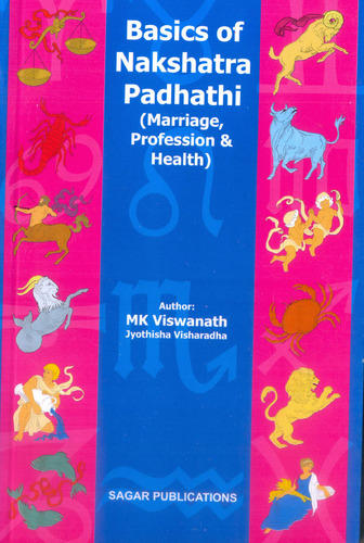 Basics of Nakshatra Padhathi (Marriage, Profession & Health)