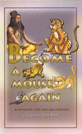 Become a Mouse Again