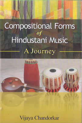 COMPOSITION FORMS OF HINDUSTANI MUSIC
