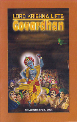 Lord Krishna Lifts Govardhan