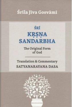 SRI KRSNA SANDARBHA (The Original Form Of God)
