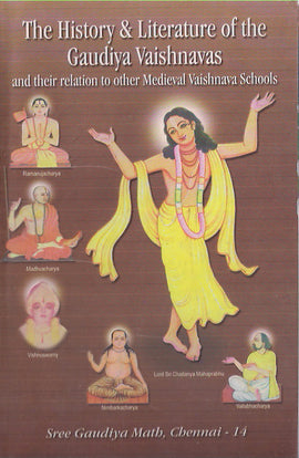 The History & Literature Of The Gaudiya Vaishnavas (Paper Back)