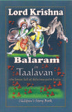 Lord Krishna and Balaram in Tallavan