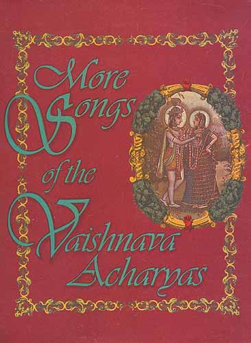 More Songs of the Vaishnava acharyas