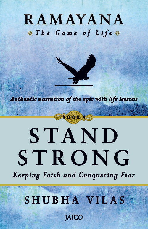 Ramayana – The Game of Life (Stand Strong)– Book 4