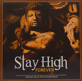 Stay High Forever