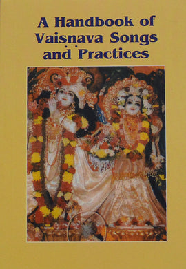 A Handbook of Vaisnava Songs & Practices