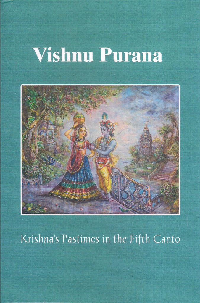 Vishnu Purana-Krishna's Pastimes in the Fifth Canto
