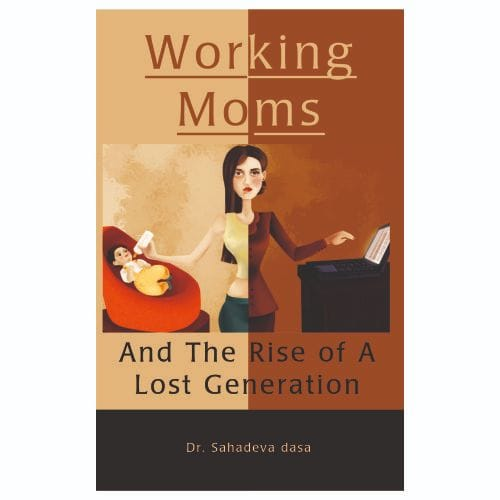 Working Moms : And The Rise Of Lost Generation