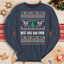 Load image into Gallery viewer, Best Dog Dad Ever - Pitbull (Long Sleeve T-Shirt)