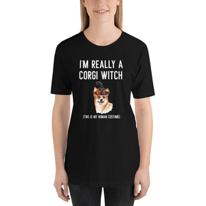 I'm Really A Corgi Witch (T-SHIRT)