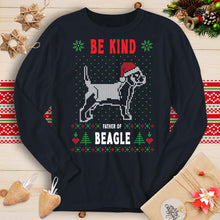 Load image into Gallery viewer, Be Kind - Father of Beagle (Long Sleeve T-Shirt)