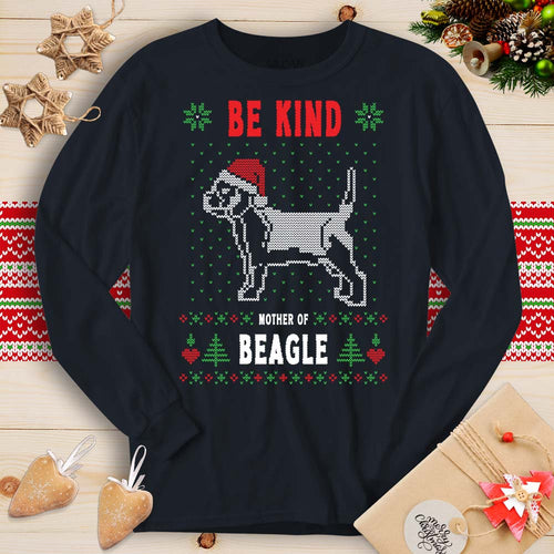 Be Kind - Mother of Beagle (Long Sleeve T-Shirt)