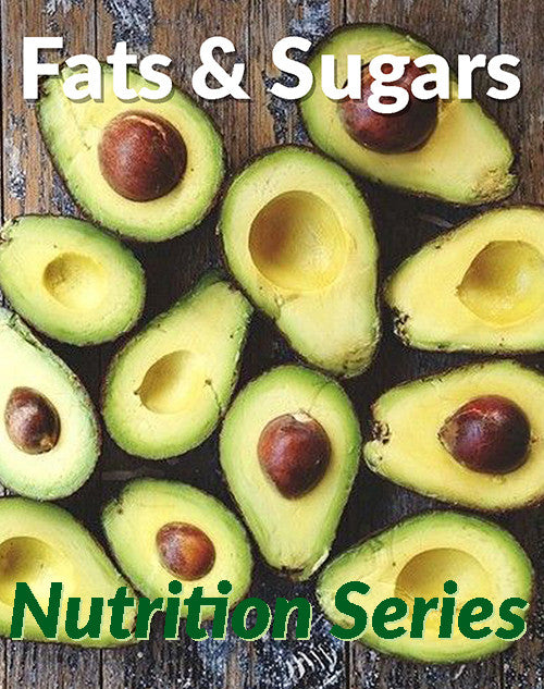 Fats and Sugars - March 3rd