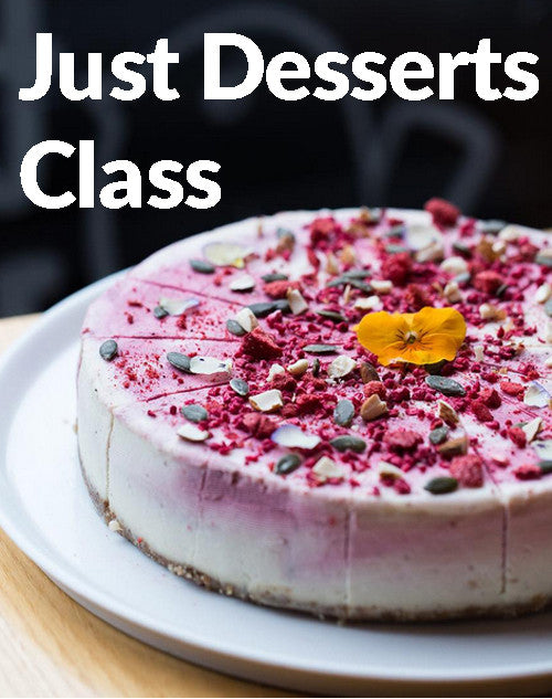 Just Desserts Masterclass - 26th May