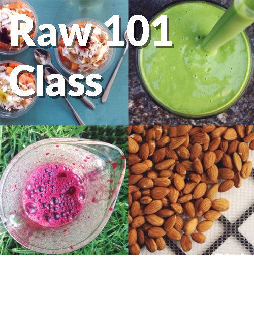 Uncooking School: Raw 101 - 13 or 14 January