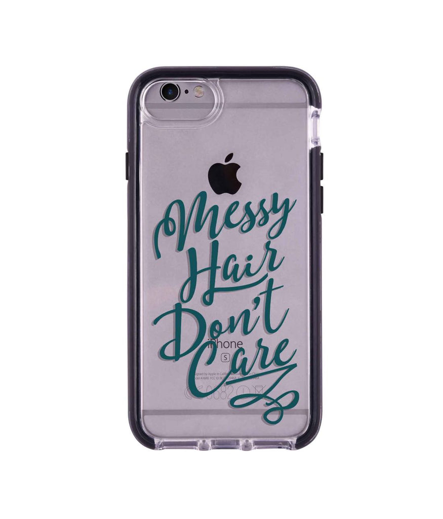 Messy Hair Dont Care - Extreme Mobile Case for iPhone 6 Plus