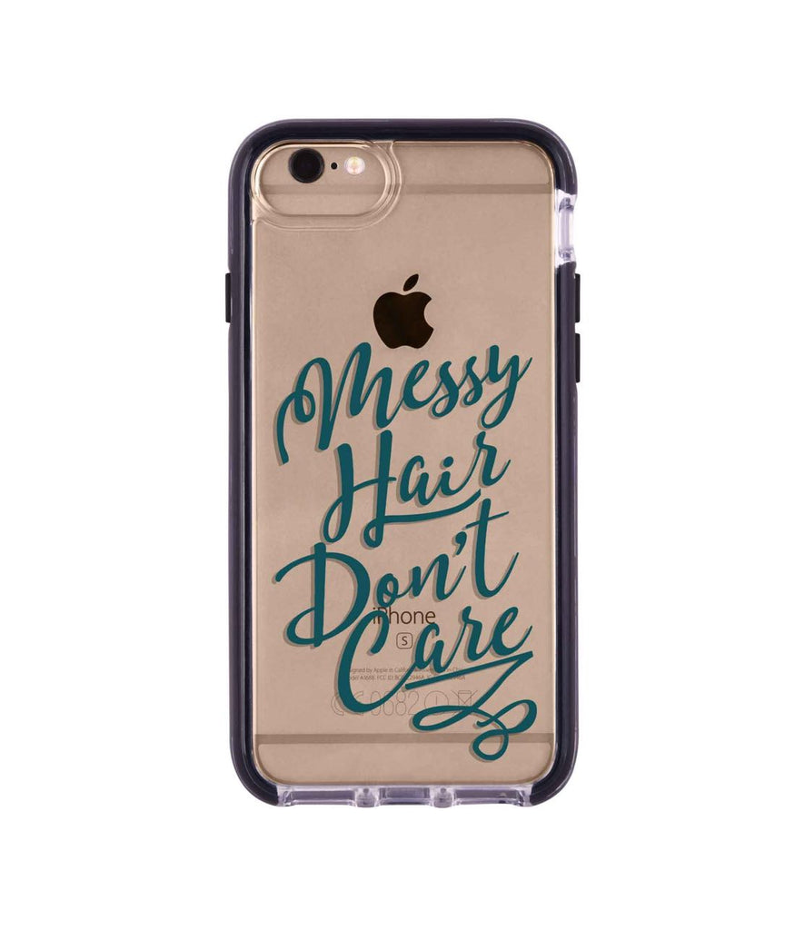 Messy Hair Dont Care - Extreme Phone Case for iPhone 6S Plus