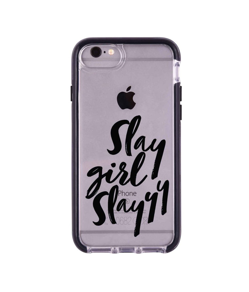 Slay girl Slay - Extreme Mobile Case for iPhone 6S