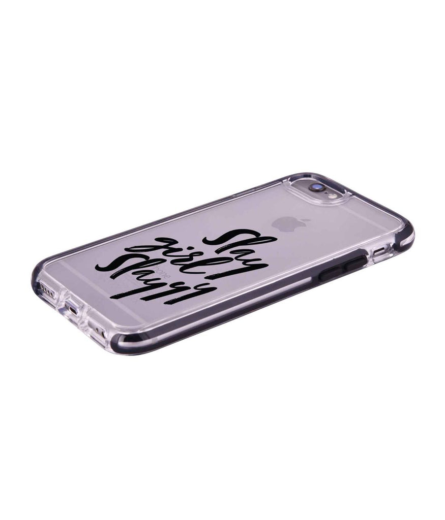 Slay girl Slay - Extreme Phone Case for iPhone 6S